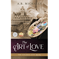The Art of Love (The Golden City Book 1) (English Edition)