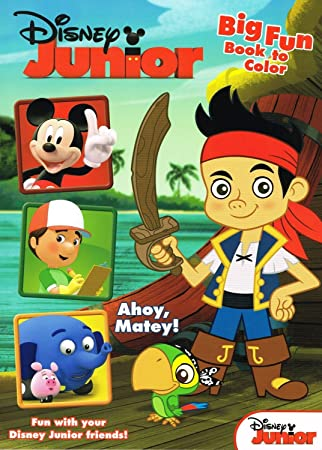 Disney Junior Jake And The Neverland Pirates Coloring Book QuotAhoy Mateyquot