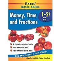 Excel Basic Skills Workbook: Money, Time and Fractions Years 1-2