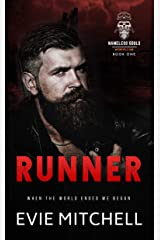 Runner: A Post-Apocalyptic Motorcycle Club Romance (Nameless Souls MC Book 1) Kindle Edition