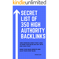 Secret list of 350 high Authority backlinks: 100% working direct post links to rank your blog on top