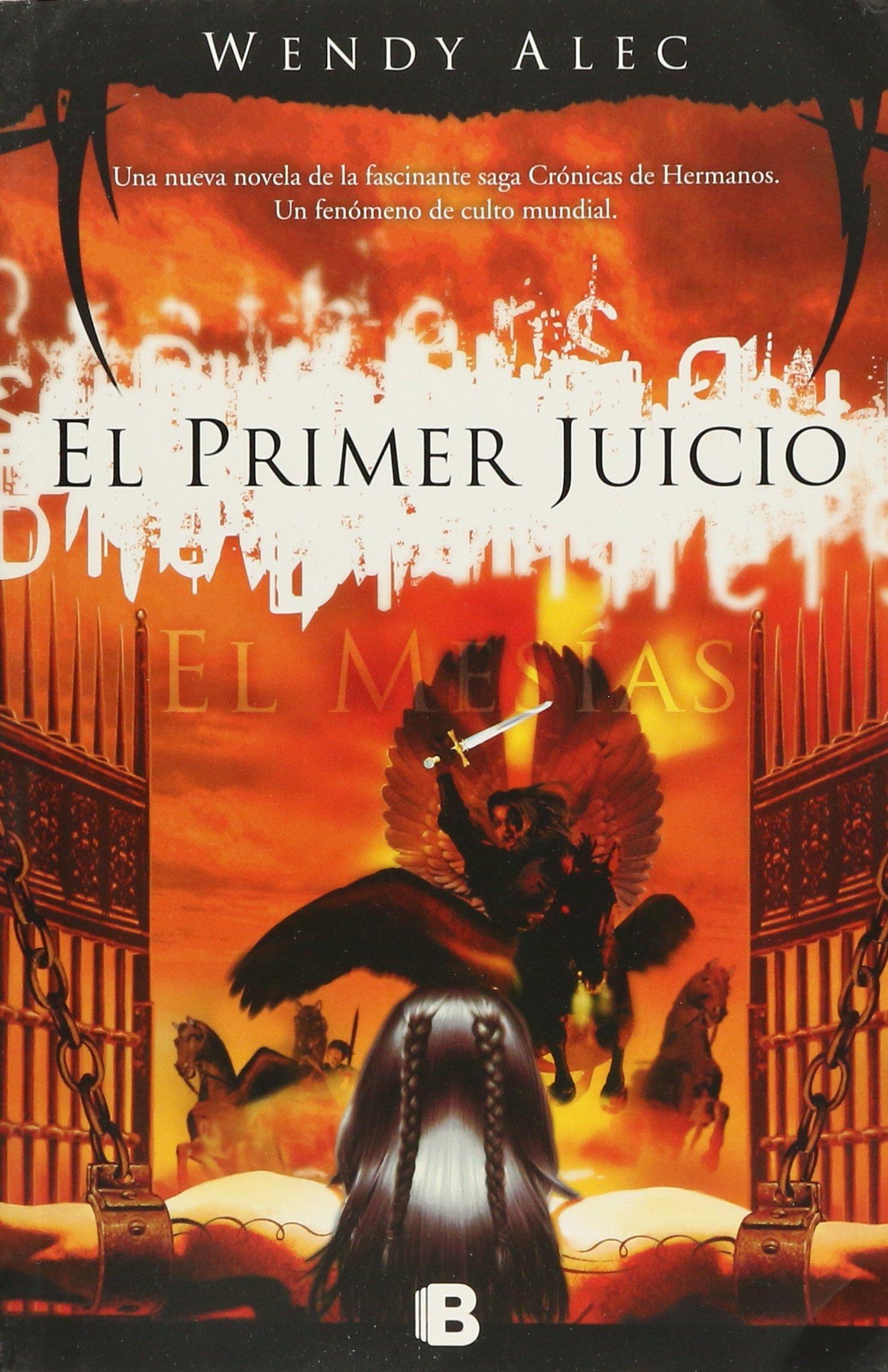El Mes�as : El Primer Juicio: Wendy Alec: 9788466652551: Amazon: Books