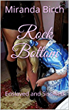 Rock Bottom: Enslaved and Sissified (English Edition)
