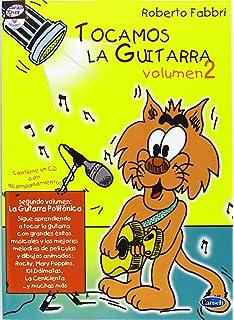Tocamos la Guitarra (Carisch Tunes): Amazon.es: Fabbri, Roberto ...