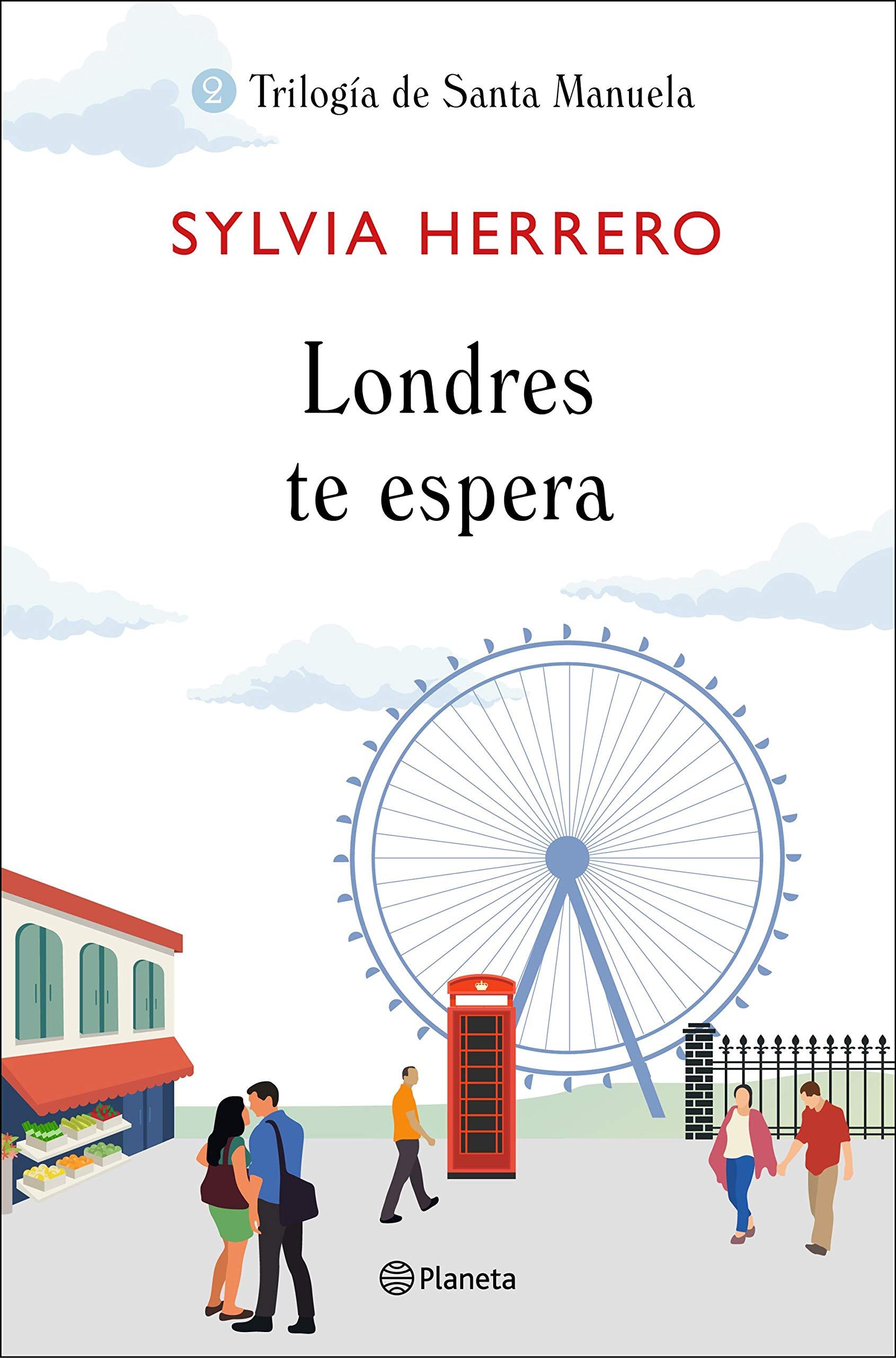 Londres te espera: Trilogía de Santa Manuela 2 Fuera de ...