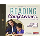 A Teacher's Guide to Reading Conferences: The Classroom Essentials Series