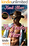 Hell Yeah!: His Cowboy Heart (Kindle Worlds Novella)