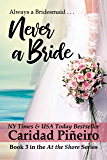 Never a Bride (At the Shore Book 3)
