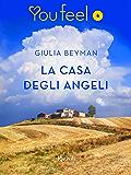 La casa degli angeli (Youfeel): Una nuova, complicata, estate per le sorelle De Feo.
