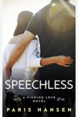 Speechless (Finding Love Book 3) Kindle Edition