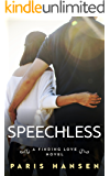 Speechless (Finding Love Book 3)