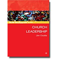 Scm Studyguide - Church Leadership