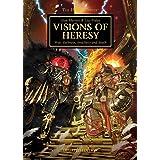 Visions of Heresy (Horus Heresy)