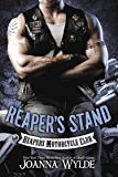 Reaper's Stand: Reaper's Motorcycle Club (Reapers Motorcycle Club Book 4)
