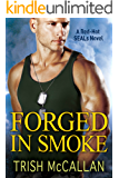 Forged in Smoke (A Red-Hot SEALs Novel Book 3) (English Edition)