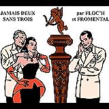 Jamais deux sans trois (Hors Collection Dargaud) (French Edition)