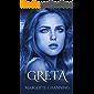 GRETA: Una historia de Amor, Romance y Pasión de Vikingos. (Los Vikingos de Channing nº 13)