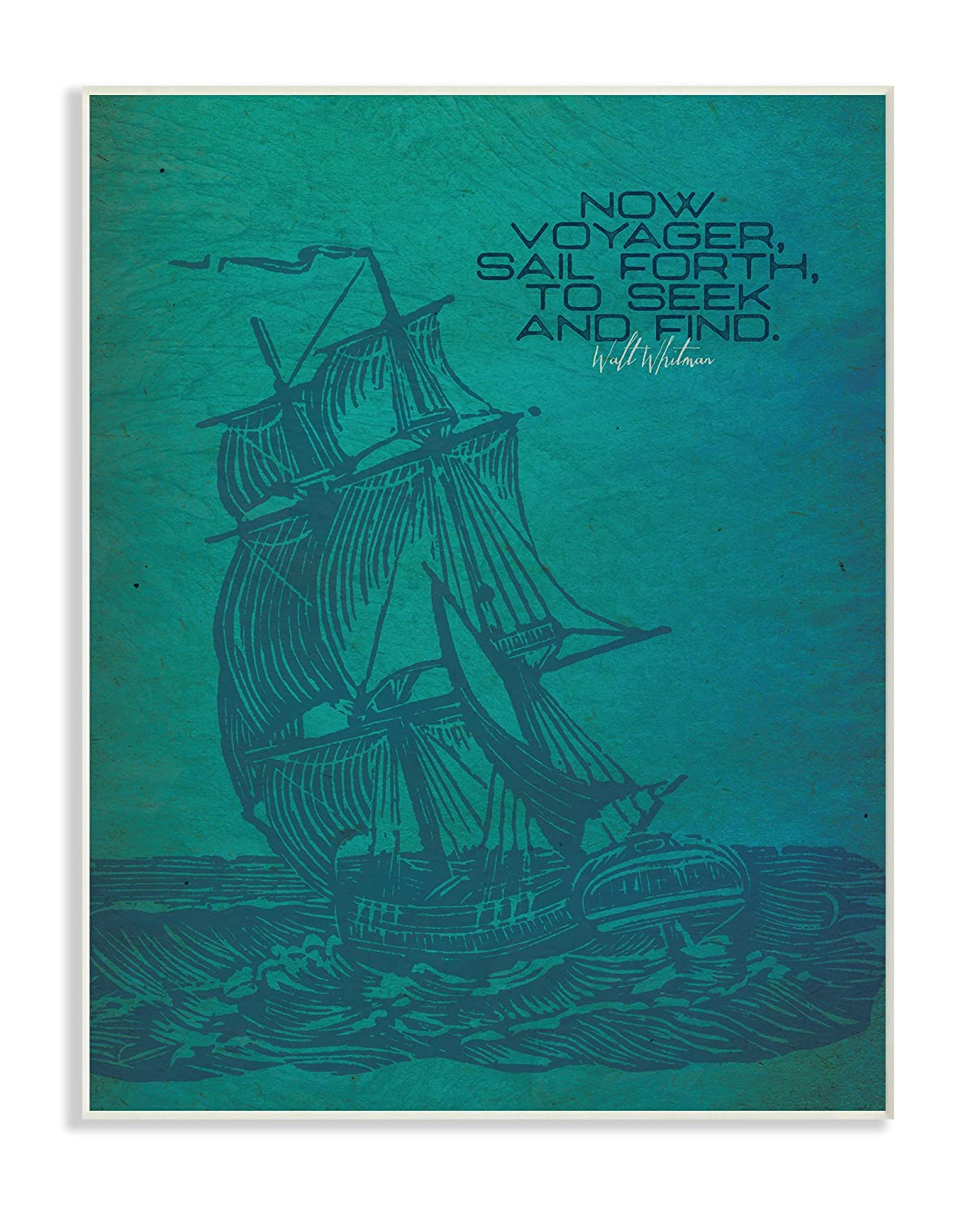 10 x 0.5 x 15 Proudly Made in USA Stupell Home D/écor Now Voyage Sail Forth Ship Illustration Wall Plaque Art