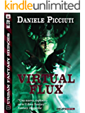 Virtual Flux (Urban Fantasy Heroes)