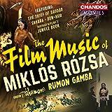 Rozsa: Film Music Suites [Rumon Gamba, BBC Philharmonic] [Chandos: CHAN 10806]