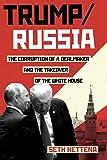 Trump / Russia: A Definitive History