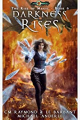 Darkness Rises: Age Of Magic (The Rise of Magic Book 6) Kindle Edition