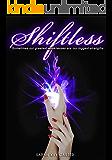 Shiftless (The Neturu Chronicles Book 2)