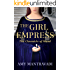 The Girl Empress (The Chronicle of Maud Book 1)