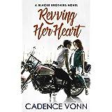 Revving Her Heart (A Blacke Brothers Novel Book 1)