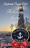 Hideaway Lane (Wishful Harbor Book 2)