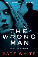 The Wrong Man: A Novel of Suspense Kindle Edition