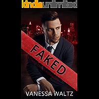 Faked: A Dark Mafia Romance (Sinners of Boston Book 3)
