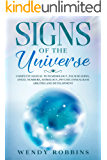 Signs of the Universe: Complete Manual to Numerology, Palm Reading, Angel Numbers, Astrology, Psychic Enneagram…