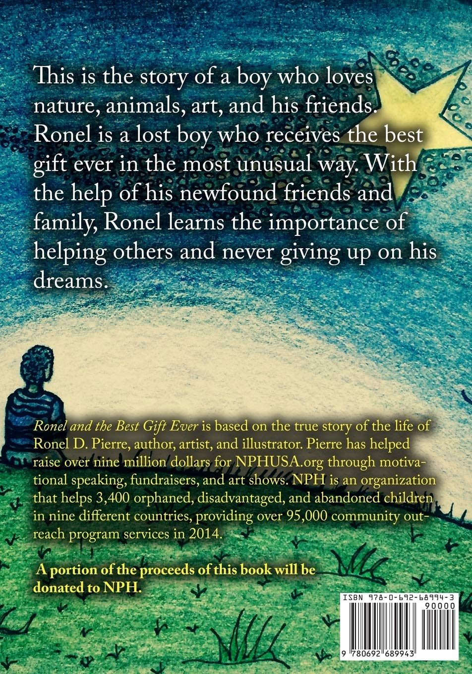 Read Ronel The Best Gift Ever The Story Of A Boys Love For Animals Nature Art And His Friends By Ronel Pierre