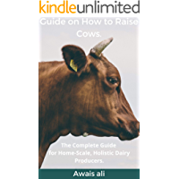 How to breed cows: beginner's guide with everything you need to know, with many images for maximum compression. (English Edition)