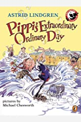 Pippi's Extraordinary Ordinary Day Paperback