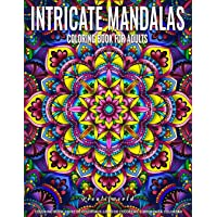 Coloring Books for Adults | Intricate Mandalas: Adult Coloring Book Stress Relieving Design Featuring Relaxing Mandala Coloring Pattern for Adult Relaxation and Boost Creativity