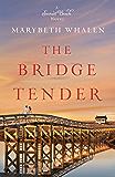 The Bridge Tender (A Sunset Beach Novel Book 4)