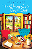 The Cherry Cola Book Club (A Cherry Cola Book Club Novel)