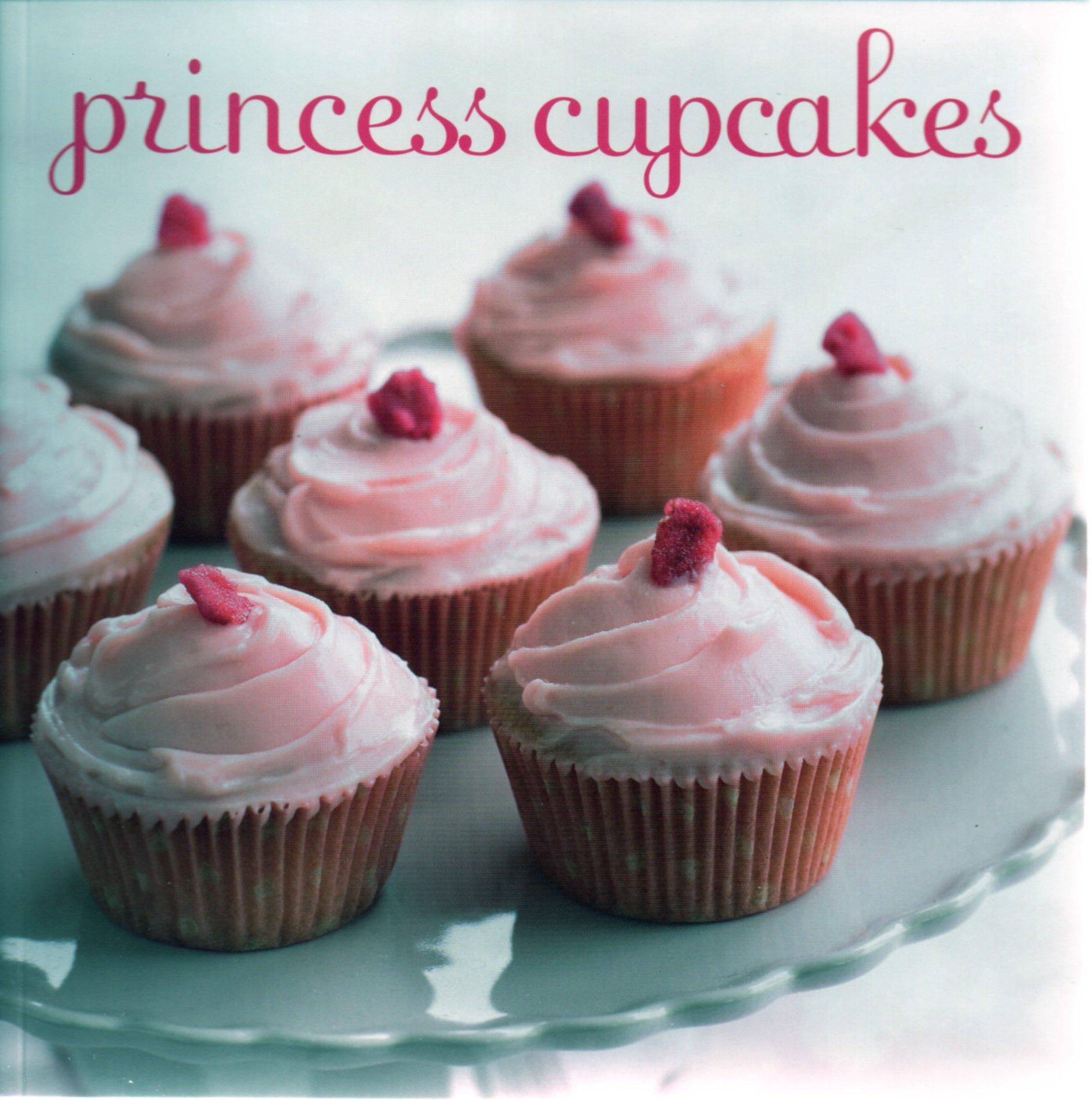 Princess Cupcakes Paperback 2010