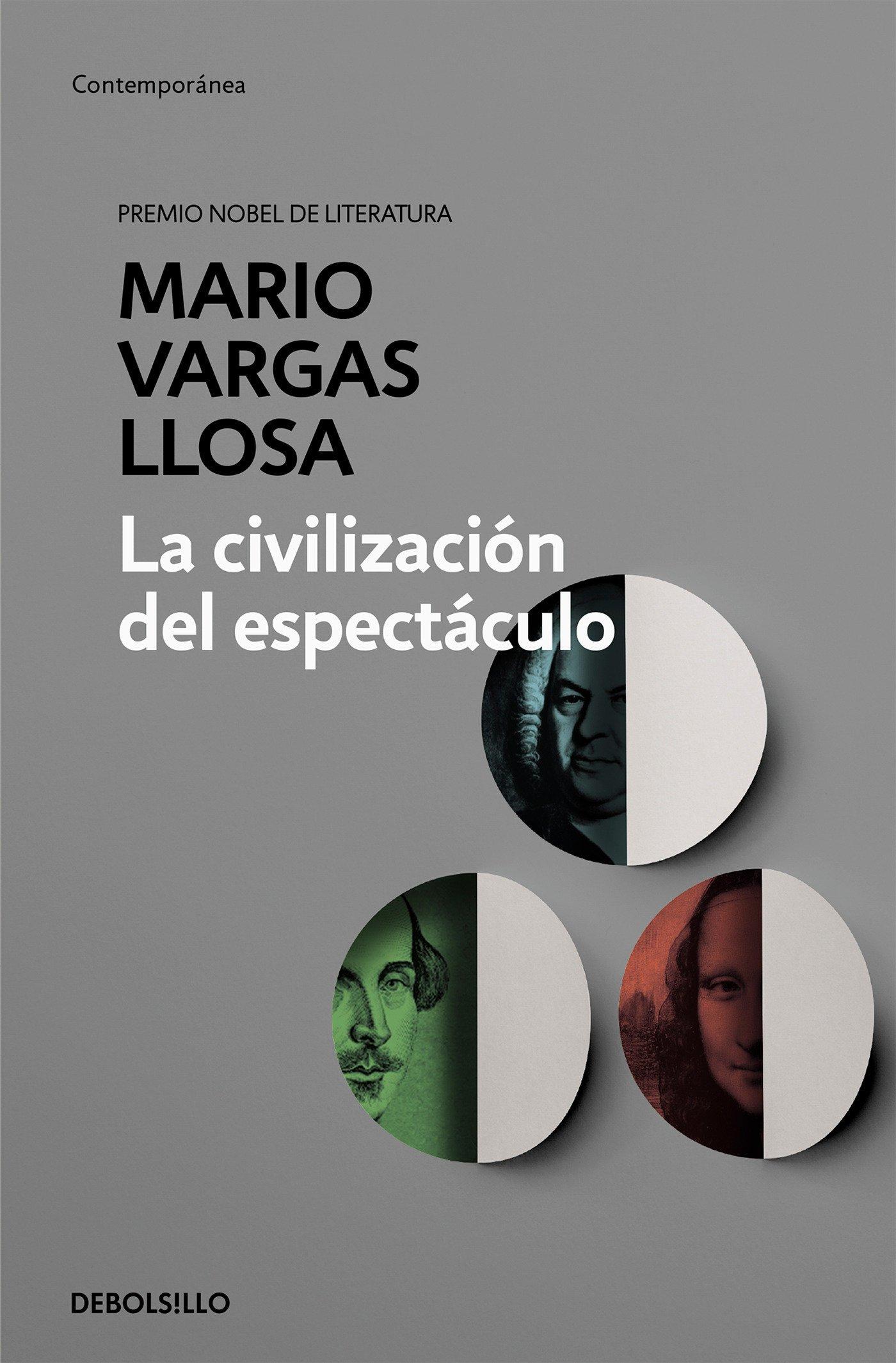 La Civilización Del Espectáculo   The Spectacle Civilization  CONTEMPORANEA