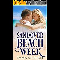Sandover Beach Week: A Christian Beach Romance (Sandover Island Sweet Romance Book 1)