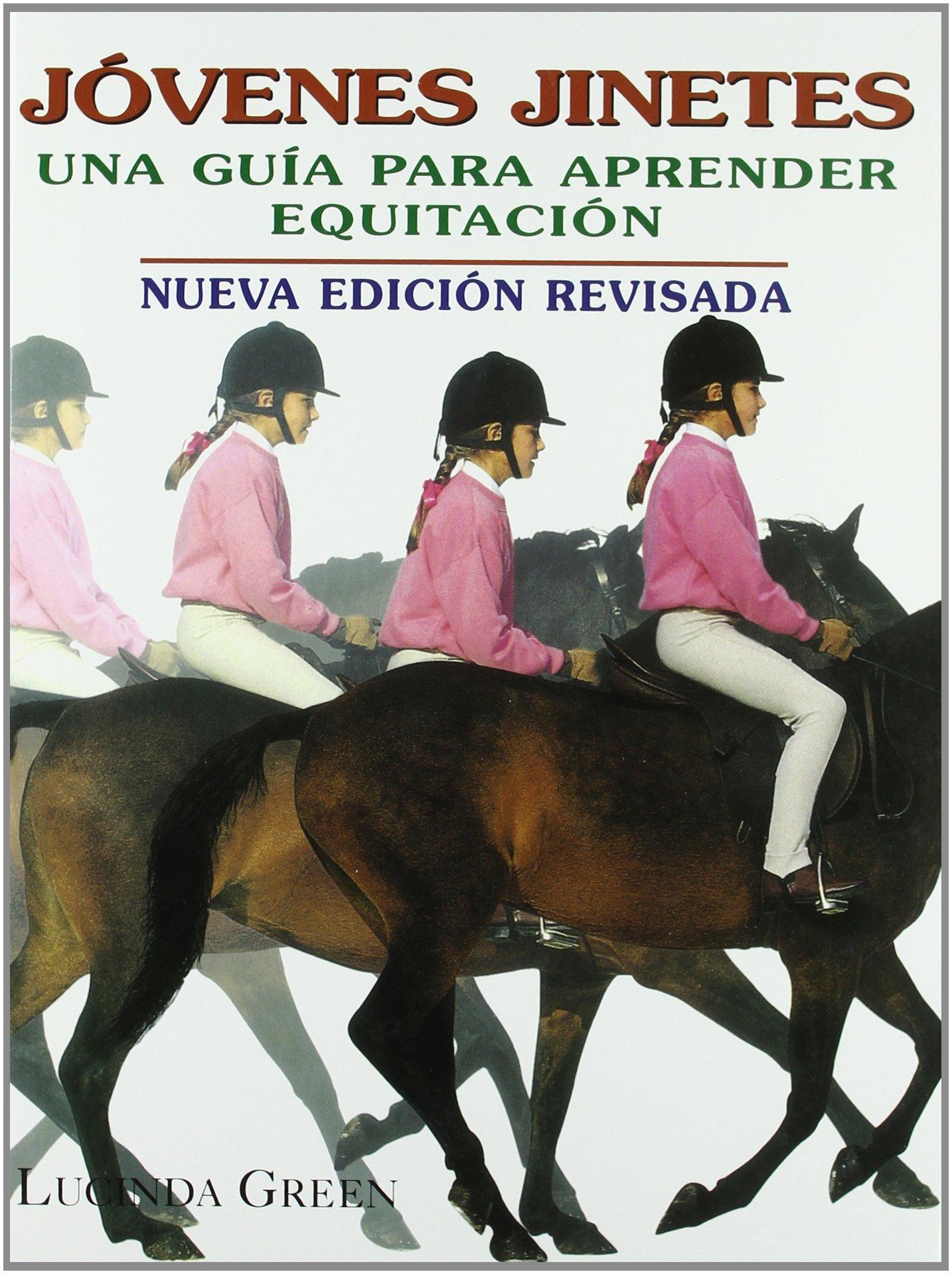 Jóvenes Jinetes (Hipica (tutor)) Tapa dura – 8 sep 2004 Lucinda Green 8479024623 GD-114-32-4594484 Horse Racing