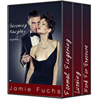 Becoming Naughty In Public: Complete Series (English Edition)