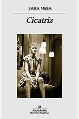 Cicatriz (Narrativas Hispanicas nº 545) (Spanish Edition) Kindle Edition