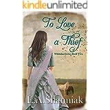 To Love A Thief: A Western Clean & Sweet Romance Novella - Whitman Series #2