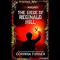 The Siege of Reginald Hill: (UK Edition) (I Am Margaret Book 6)