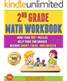 2nd Grade Math Workbook: More Than 100+ Puzzles Help Your 2nd Grader Become Smart, Focus, And Succeed.