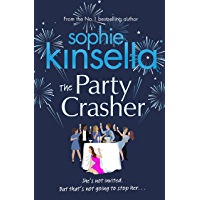 The Party Crasher: The hilarious and escapist new romcom from the Sunday Times bestselling author