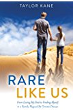 Rare Like Us: From Losing My Dad to Finding Myself in a Family Plagued By Genetic Disease